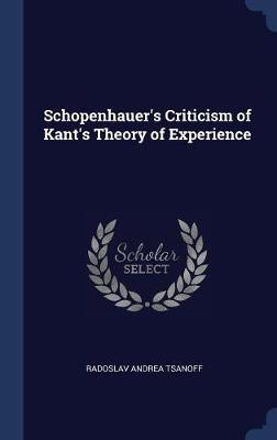 Schopenhauer's Criticism of Kant's Theory of Experience