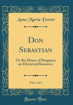 Don Sebastian, Vol. ...