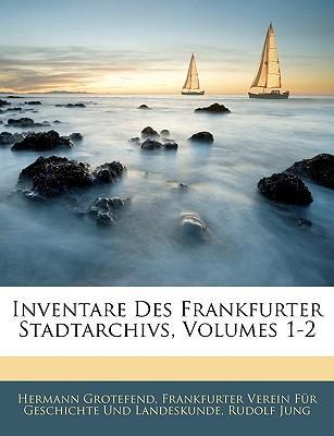 Inventare Des Frankfurter Stadtarchivs