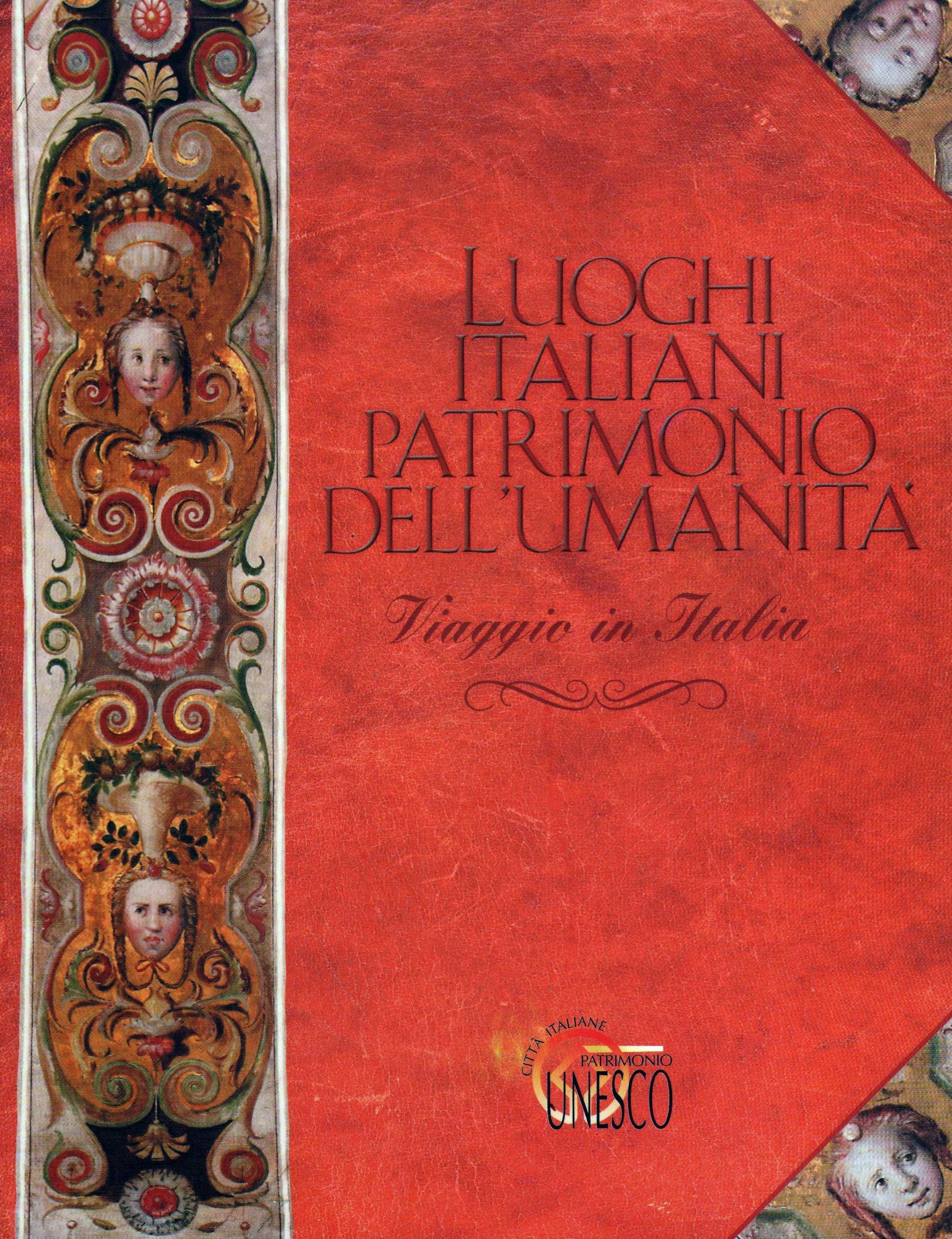 Luoghi italiani patrimonio dell'umanità