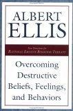 Overcoming Destructive Beliefs, Feelings, and Behaviors