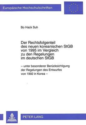 Der Rechtsfolgenteil des neuen koreanischen StGB von 1995 im Vergleich zu den Regelungen im deutschen StGB