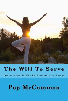 The Will to Serve