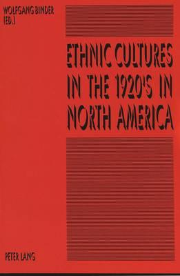 Ethnic Cultures in the 20s