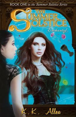 The Summer Solstice Enchanted