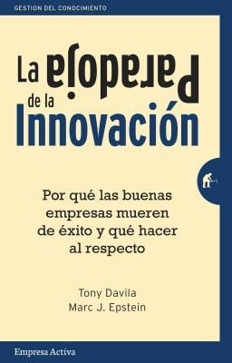La paradoja de la innovación / The Innovation Paradox