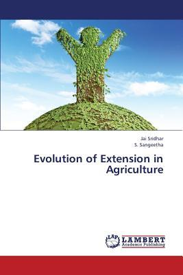 Evolution of Extension in Agriculture