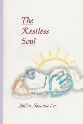 The Restless Soul