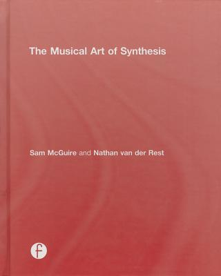 The Musical Art of Synthesis