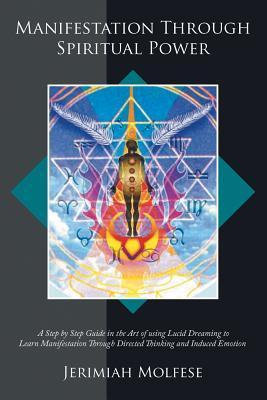 Manifestation Through Spiritual Power