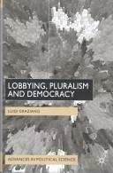 Lobbying, Pluralism, and Democracy