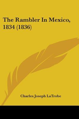 The Rambler in Mexico, 1834 (1836)