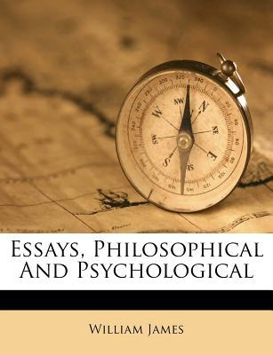 Essays, Philosophical and Psychological