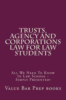 Trusts, Agency and Corporations Law for Law Students