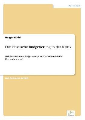 Die klassische Budgetierung in der Kritik