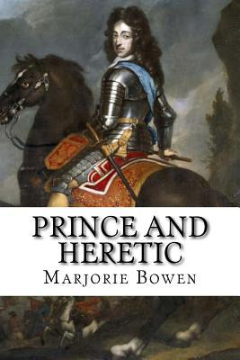 Prince and Heretic