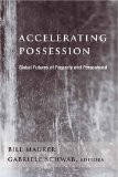Accelerating Possession