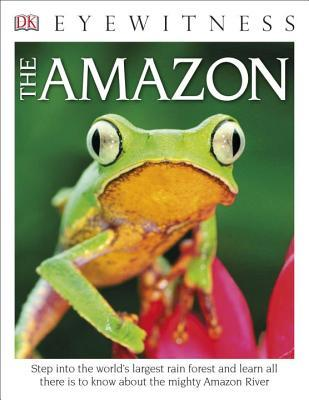 Eyewitness The Amazon