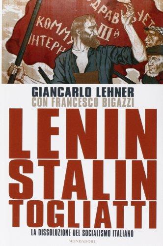 Lenin, Stalin, Togliatti