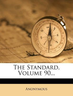 The Standard, Volume 90...