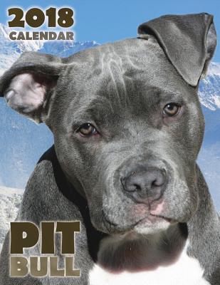 Pit Bull 2018 Calendar (UK Edition)