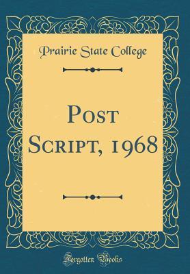 Post Script, 1968 (Classic Reprint)