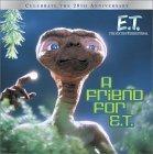 A Friend for E.T.