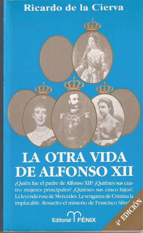 La otra vida de Alfonso XII