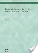 Economic cooperation in the wider Central Asia region