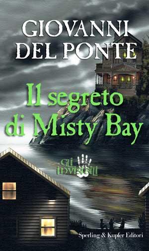 Gli Invisibili e il segreto di Misty Bay