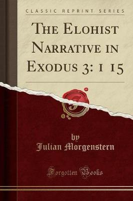 The Elohist Narrative in Exodus 3