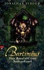 Bartimaeus. Das Amulett von Samarkand