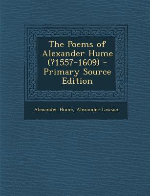 Poems of Alexander Hume (?1557-1609)