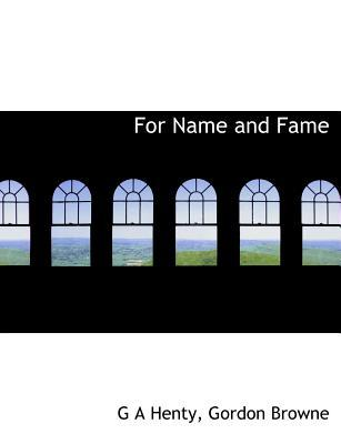 For Name and Fame