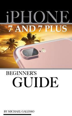 Iphone 7 & Iphone 7 Plus User Guide