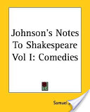 Johnson's Notes To Shakespeare