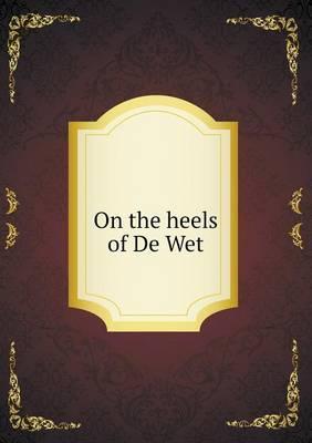 On the Heels of de W...