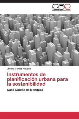 Instrumentos de planificación urbana para la sostenibilidad