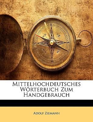 Mittelhochdeutsches Wörterbuch Zum Handgebrauch