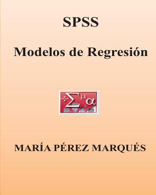 SPSS. Modelos de Regresion