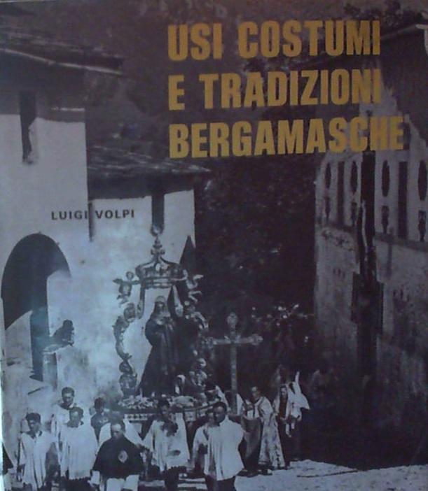 Usi, costumi e tradizioni bergamasche