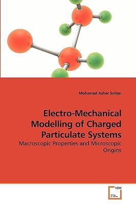 Electro-Mechanical Modelling of Charged Particulate Systems