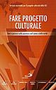 Fare progetto culturale. Temi e percorsi sulla questione dell'uomo e della verità