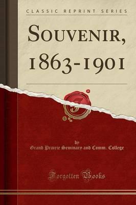 Souvenir, 1863-1901 (Classic Reprint)