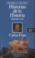 Historias de la historia ~ Vol. II
