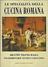 Le specialità della cucina romana e laziale