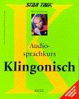 Star Trek Audiosprachkurs Klingonisch. CD. . Sprechen Sie die Sprache der Zukunft