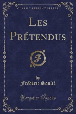 Les Prétendus (Clas...