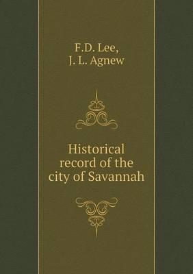 Historical Record of the City of Savannah
