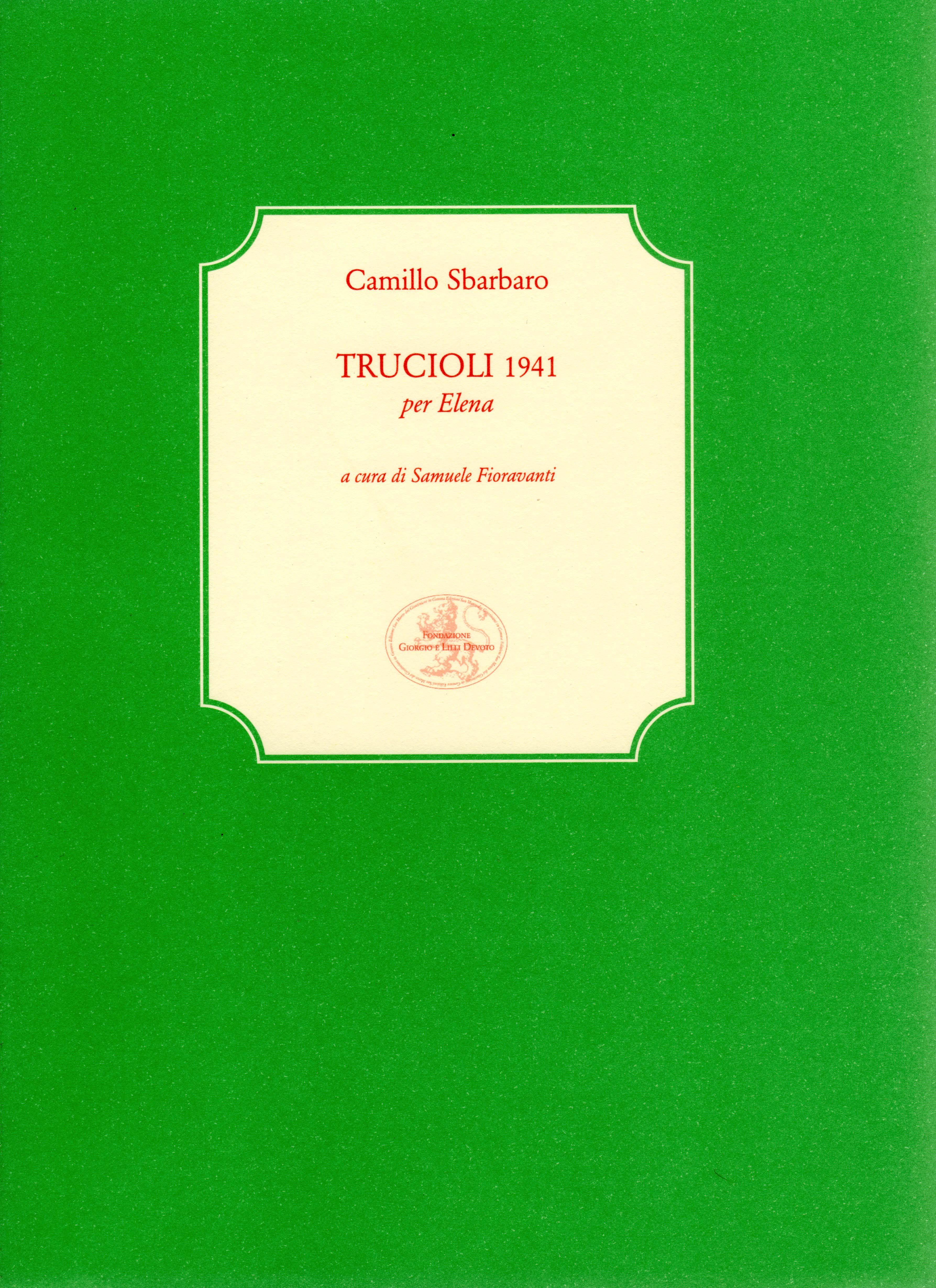 Trucioli 1941 per Elena
